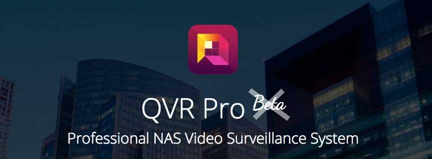 Finalna wersja QNAP QVR Pro 1.0 – przegląd funkcji i licencjonowanie
