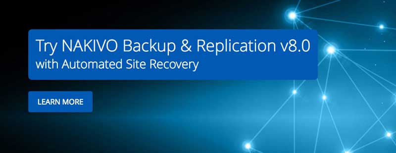 Poznaj NAKIVO Backup & Replication v8.0 z Site Recovery