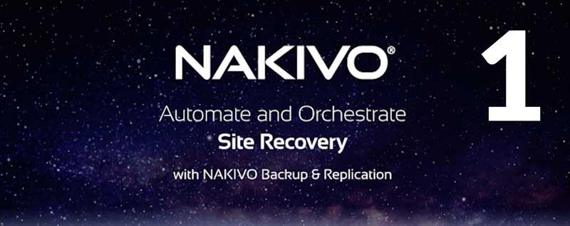 Site Recovery w NAKIVO Backup&Replication. Część 1: Planowanie