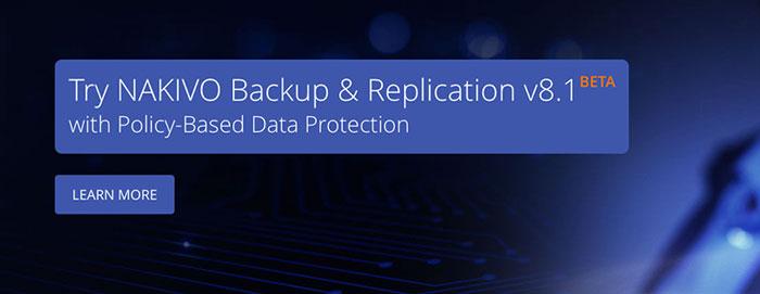 NAKIVO Backup & Replication v8.1 Beta – Zautomatyzuj zarządzanie kopiami zapasowymi maszyn wirtualnych